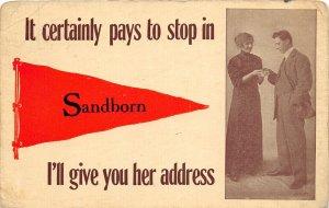 F73/ Sandborn Indiana 1913 Pennant Postcard Pays to Stop