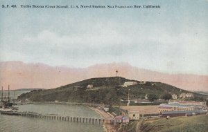 SAN FRANCISCO BAY, CA, 1900-10s; Yerba Buena (Goat Island) U. S. Naval Station