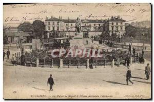 Old Postcard Toulouse Riquet The statue and & # 39ecole National Veterinary
