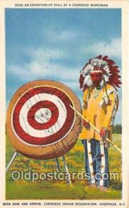 Exhibition of Skill, Bow & Arrow Cherokee, NC, USA Postcard Post Cards Cherok...