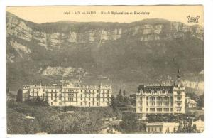 AIX les BAINS, Hotels Splendide et Excelsior, Rhone-Alpes, France, 00-10s