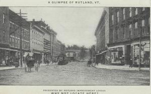 RUTLAND , Vermont , 1907 ; Main Street