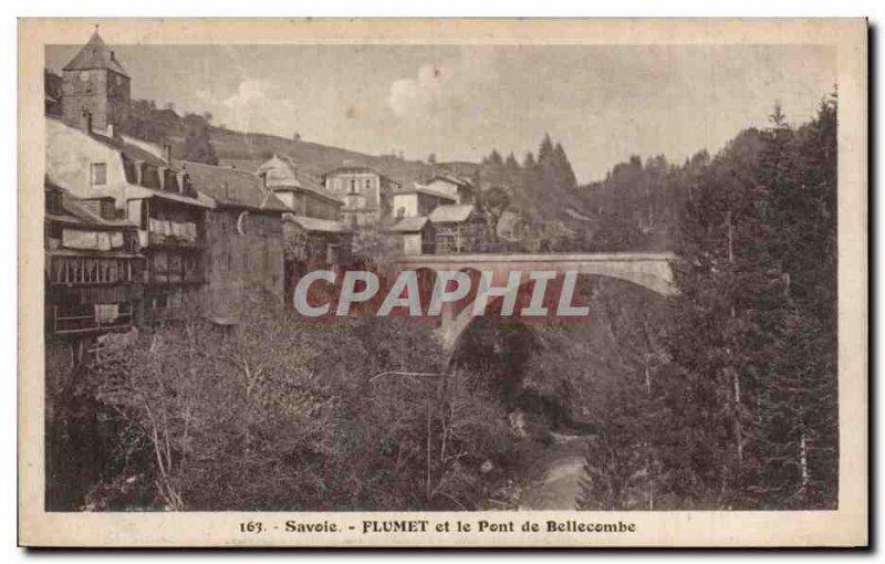 Flumet - Pont de Bellecombe - Old Postcard
