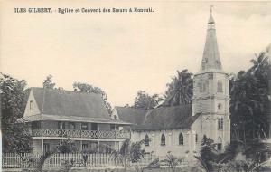 Oceania Gilbert Islands - Eglise et Couvent des Soeurs a NONOUTI