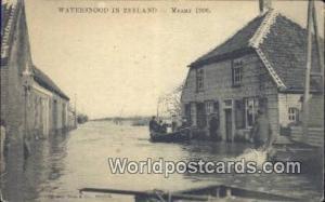 Zeeland Netherlands, Nederland Watersnood, Maart 1906  Watersnood, Maart 1906