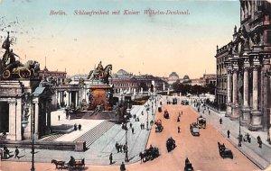 Schlossfreiheit mit Kaiser Wilhelm Denkmal Berlin Germany 1913