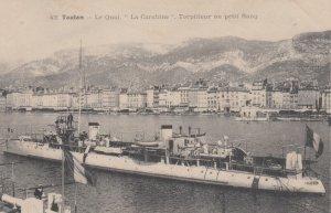TOULON, Var, France, 1900-1910's; Le Quai. La Carabine , torpilleur au peti...