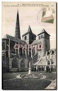 Old Postcard Treguier THE Tower of the Hastings Cloltre and the Fleche Cathid...
