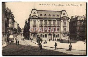 Old Postcard Bank Caisse d & # 39Epargne rue Vital Carles Bordeaux