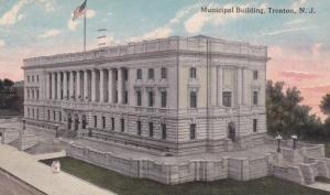Municipal Building , TRENTON , New Jersey ; PU-1915