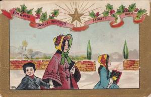 CHRISTMAS; [HBG] On Earth Peace, Goodwill toward men, Mother wearing bonnet h...