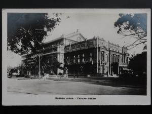 Argentina: BUENOS ARIES, Teatro Colon - Old RP Postcard