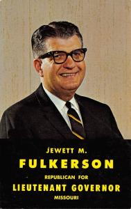 Missouri Politics~Jewett M Fulkerson~Republican for Lt Governor~1964 Campaign PC