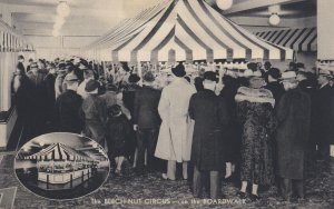 ATLANTIC CITY, New Jersey, 1930s; The Beech-Nut Circus - On the Boardwalk