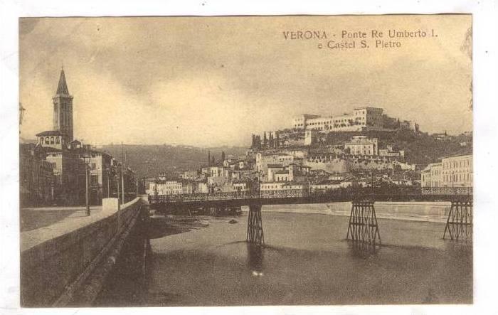 VERONA, Ponte Re Umberto I. e Castel S. Pietro, Veneto, Italy, 00-10s