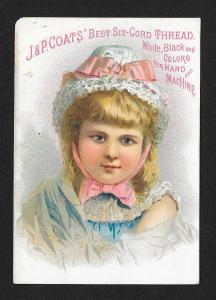VICTORIAN TRADE CARD Coats' Thread Girl in Bonnet