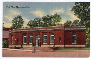 Skowhegan, Me, Post Office
