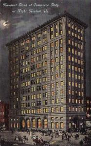 National Bank Of Commerce Building At Night Norfolk Virginia 1913