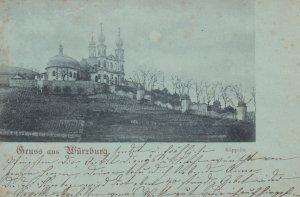 Gruss aus WURZBURG , Germany, 1900 ; Kappelle