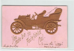 You Auto Be In Fairfield, CA Embossed Car Greetings 1909 Vintage Postcard