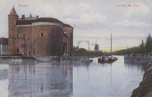 BRUGES , Belgium , 1900-10s ;  La Porte Ste. Croix