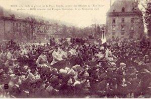 1918 LE DEFILE SOLENNEL  DES TROUPES FRANCAISES METZ FR