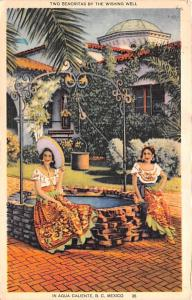 Mexico Old Vintage Antique Post Card Two Senoritas by the Wishing Well Agua C...