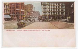 Broadway Looking North from Court House St Louis Missouri 1907c postcard