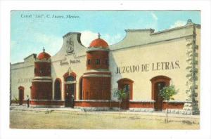 Carcel  JAIL  , C, Juarez, Mexico, 00-10s