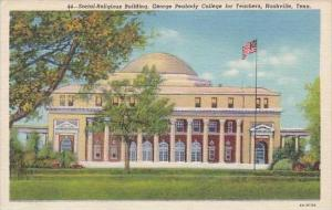 Tennessee Nashville Social Religious Building George Peabody College For Teac...