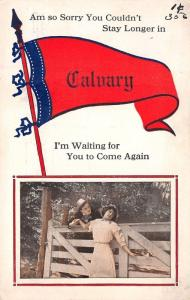 Sorry You Couldn't Stay Longer in Calvary Wisconsin~Waiting~1914 Pennant PC