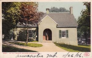 ANNAPOLIS, Maryland, PU-1906; The Old Treasury Building