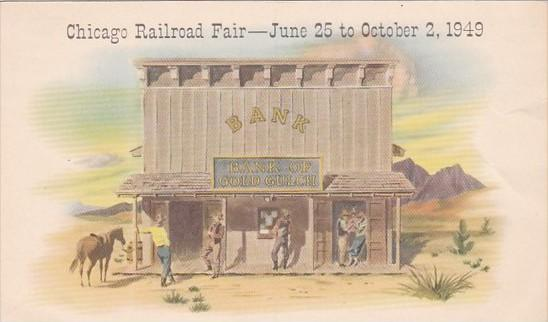 Bank Of Gold Gulch Chicago Railroad Fair 25 June to 2 October 1949