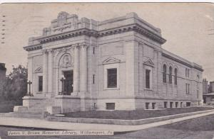 WILLIAMSPORT, Pennsylvania; James V. Brown Memorial Library,  PU-1911