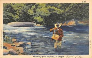Gaylord Michigan Greetings From man fishing river linen  antique pc ZA440413