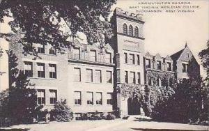 West Virginia Buckhannon Administration Building West Virginia Wesleyan Colle...