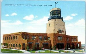 El Paso, Texas Postcard Terminal Building, Municipal Airport Kropp Linen 1940s