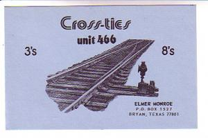 QSL, Train Track Exchange link, Crossties, Elmer Monroe, Bryan, Texas