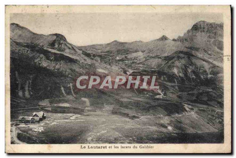 Old Postcard The Lautaret and Galibier laces