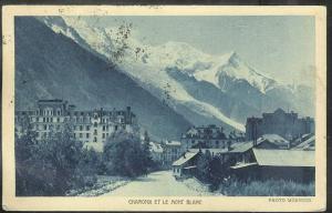 Chamonix et le Mount Blanc, mailed in 1926