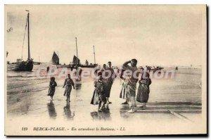Old Postcard Berck Plage En Attendant Le Batieux