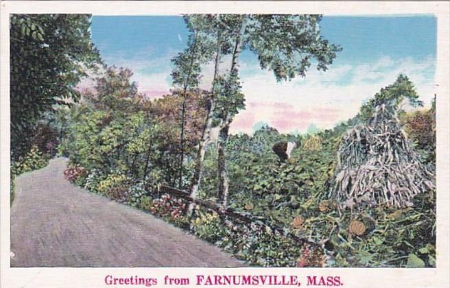 Massachusetts Greetings From Farnumsville