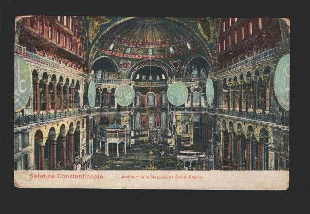 078965 TURKEY CONSTANTINOPLE Mosque St.Sophie interior Old PC