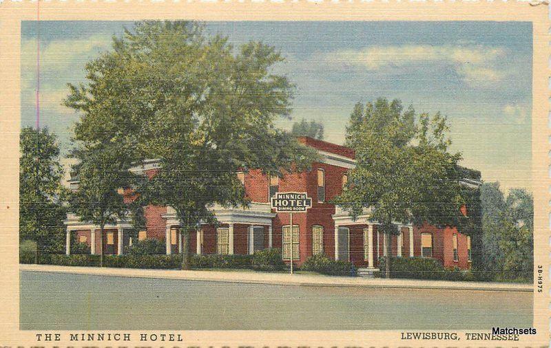 Curt Teich Lewisburg Tennessee Minnich Hotel Linen 10000