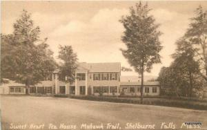 1920s SHELBURNE FALLS MA Sweet Heart Tea House Mohawk Trail postcard 16-89