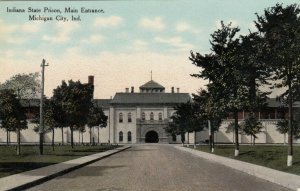 MICHIGAN CITY , Indiana , 1900-10s ; State Prison , Main Entrance