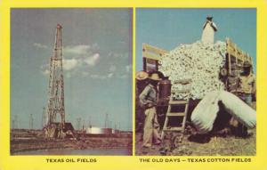 Texas Oil Fields Now - Texas Cotton Fields of Old