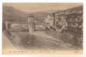Le Pont De La Loge, Sospel, Env. De Menton (Alpes Maritimes), France, 1900-1910s