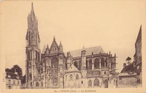 SENLIS (Oise) , France , 00-10s ; La Cathedrale