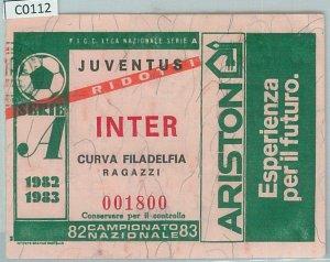 C0112 - Vecchio  BIGLIETTO PARTITA CALCIO - 1982 / 1983 : JUVENTUS - INTER